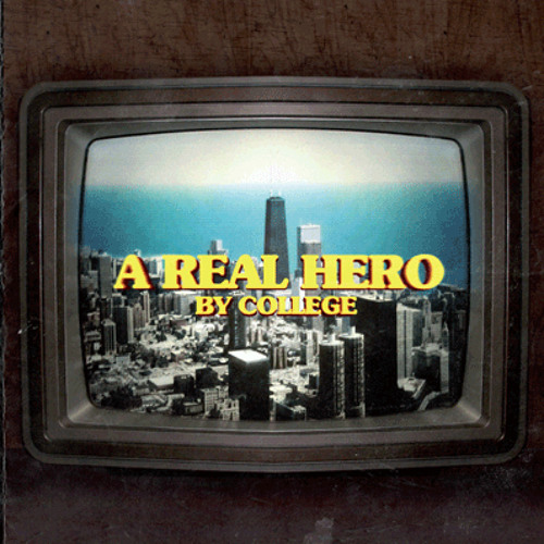 College - A Real Hero Mix
