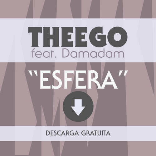 THEEGO - Esfera (ft. Damadam)