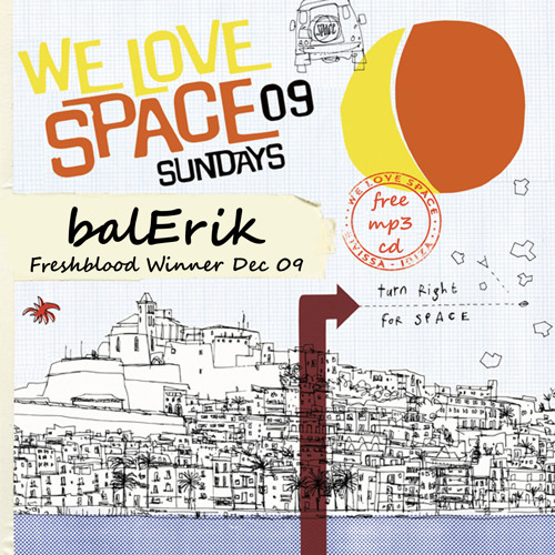 balErik NewYork Underground10.10.2009 - WE LOVE SPACE DEC 09 MIX OF THE MONTH