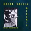 China Crisis - MegaMix [The Boy Wonder Remix]