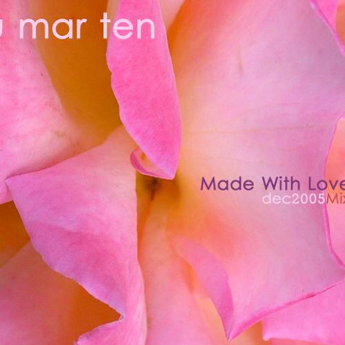 Blu Mar Ten - Made With Love (Mix)