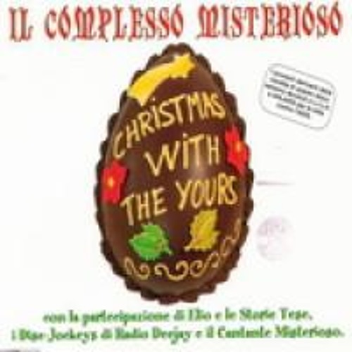 Il Complesso Misterioso - Christmas With The Yours