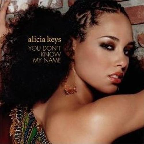 ALICIA KEYS-YOU DONT KNOW MY NAME(KONNY KON REMIX)
