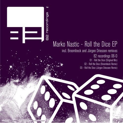 Marko Nastic - Roll The Dice (Broombeck Remix)