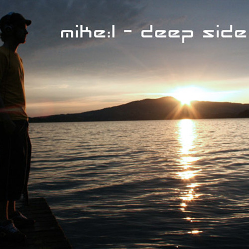 mike:l - deep side up