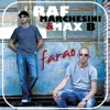 "Raf Marchesini & Max B ""Faraò"" (Raf Marchesini Mix) - preview edit"