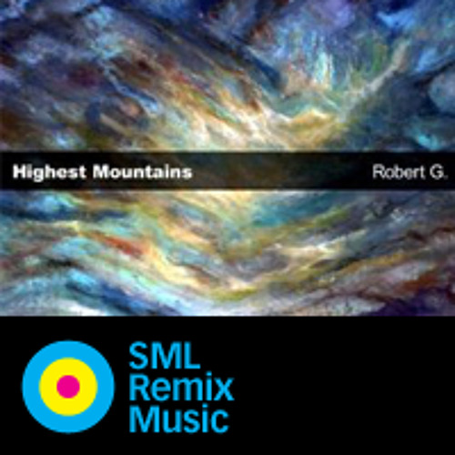 Highest Mountain - Robert G feat. Kate Lesing (SML Baroque Symphonic Electronic Remix) [wip]