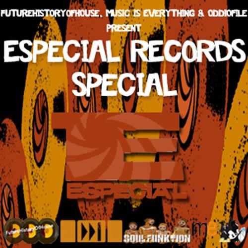 Especial Records Special w/ DJ Offbeat, Chris Galvan, OdDio