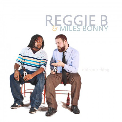 "Reggie B & Miles Bonny ""My Sunshine"" - from DOIN OUR THANG  Jan 8 2010"