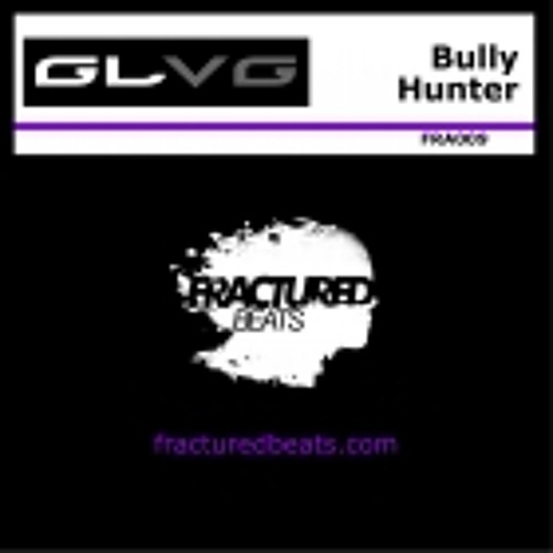 GLVG - Bully Hunter (Disapia Remix) [Fractured Beats]