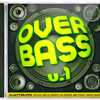 Overbass — UK Garage mix