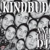 I am the Dj (Kindbud Vs Rafael M.) Fabiano Angelo Re-edit