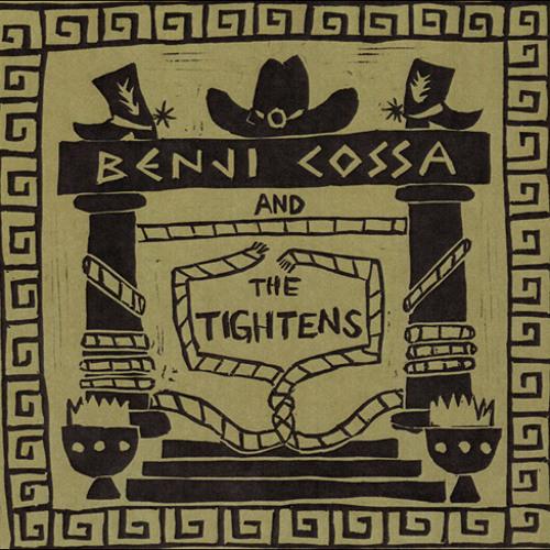 Benji Cossa and the Tightens