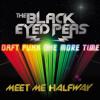 Daft Punk vs Black Eyed Peas - Meet me half way one more time (DJ Erik BLARE Mashup Edit)