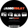 Jamie Finlay - Don't Sleep