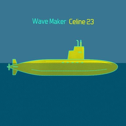 Wave Maker - Celine 23 (edit)