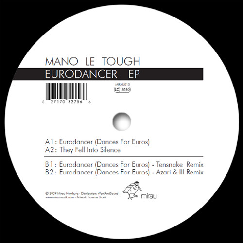 MANO LE TOUGH - Eurodancer (Tensnake Remix) SNIPPET