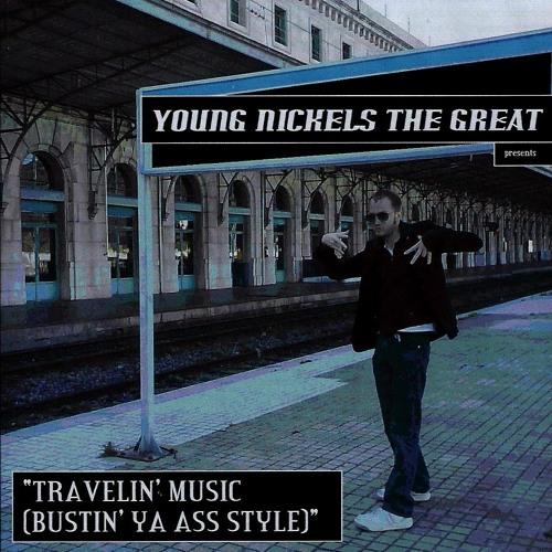 Travelin' Music (Bustin' Ya Ass Style)