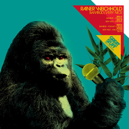 Rainer Weichhold - Bamboo (Format: B Remix) (Great Stuff)