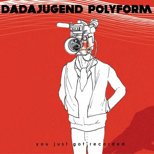 Dadajugend Polyform - You Just Got Recorded (OnStag3 Mix)