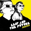 Leif And The Future Let You Go Mp3