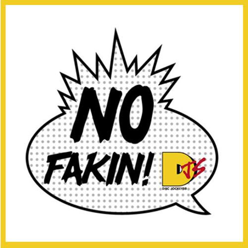 No fakin'