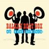 Balkan Beat Box-  Hermetico (Dub Gabriel & Kush Arora Remix)