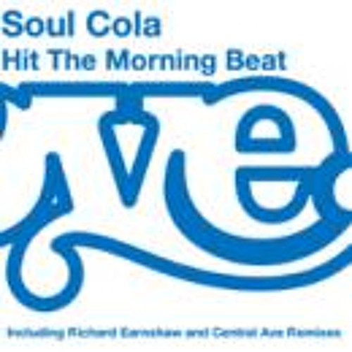 Soul Cola - Hit The Morning Beat (Funked Up Dub)