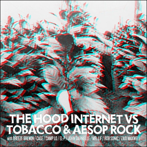The Hood Internet x Tobacco x Aesop Rock