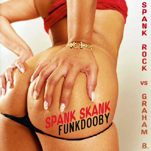 Spank Skank