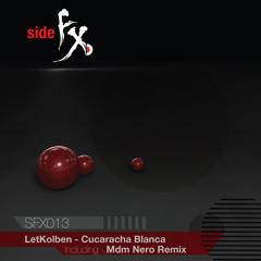 SFX013 LetKolben - Cucaracha Blanca (MdM Nero Rmx)