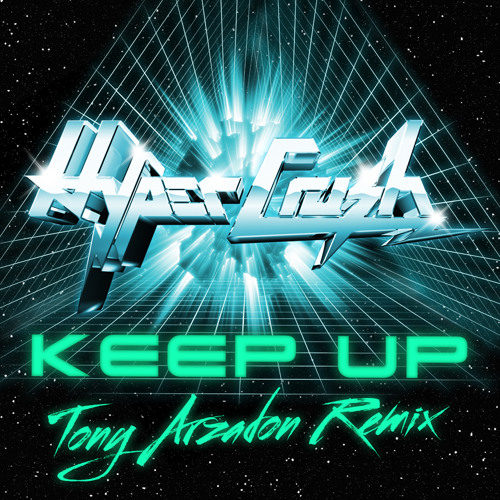 Keep Up Tony Arzadon Radio Mix