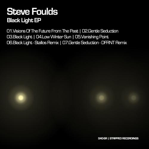 Steve Foulds-Black Light(stallos remix)