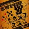 JAYCEEOH Presents 'SUPER 7 Volume 1' Ft. STEVE1DER, B.CAUSE, MORSE CODE, PLATURN, BENZI, ELEVEN