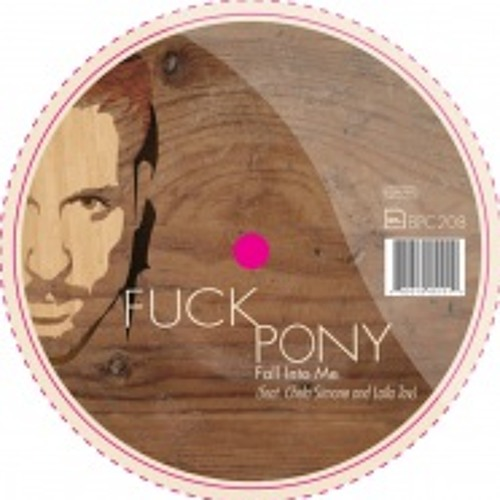 Fuckpony - Fall into me (Marco Passarani rmx)