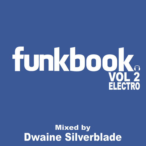 Funky Electro House (Funkbook Vol 2) Dwaine Silverblade