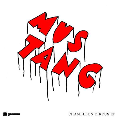 Mustang - Chameleon Circus (excerpt)