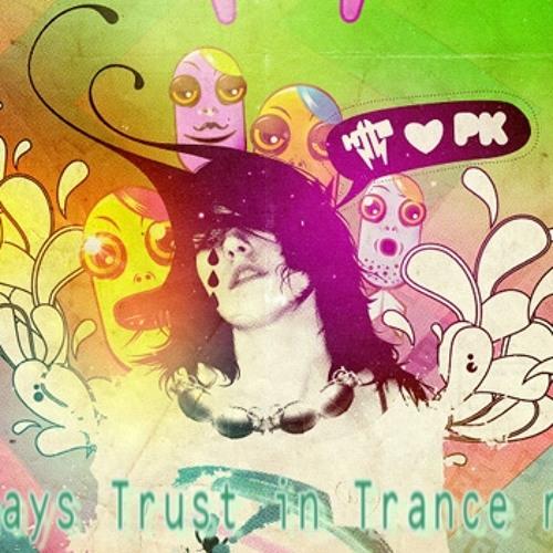 Braincreator - Always Trust In Trance (X- Sense Remix)