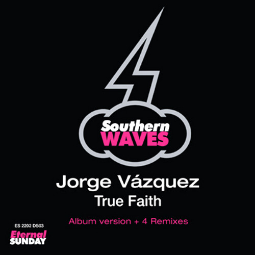Jorge Vazquez - True Faith (RemiX by LastraX)