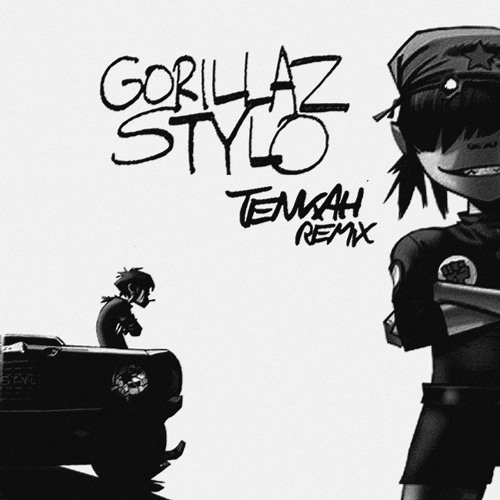 Gorillaz - Stylo - ( Tenkah Remix )