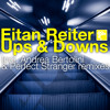 Eitan Reiter - Ups and Downs ( Perfect Stranger re edit )