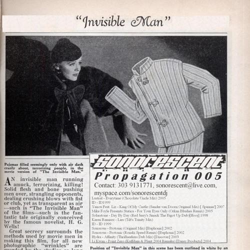 Sonorescent - Propagation 005 - Invisible Man