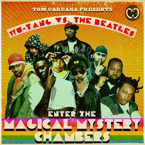 WU-TANG VS. THE BEATLES: Enter the Magical Mystery Chambers The Mixtape