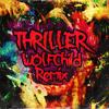 Michael Jackson - Thriller (WolfChild Remix)