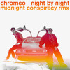 Chromeo - Night By Night (Midnight Conspiracy Remix) *Free Download*