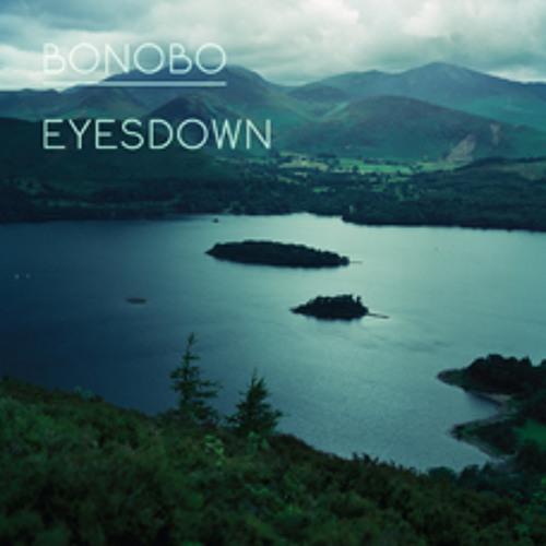 Bonobo - 'Eyesdown' (Preview Edit)