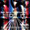 Arch Type with Ahmad Larnes-Do It-ruff vocal mix[Bagpak]
