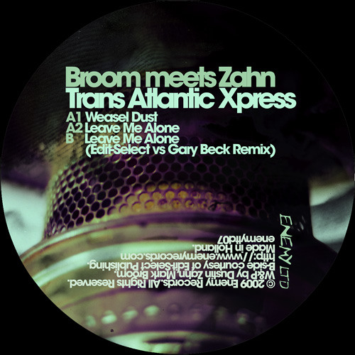 Mark Broom meets Dustin Zahn - Leave Me Alone (Edit Select vs Gary Beck Remix)