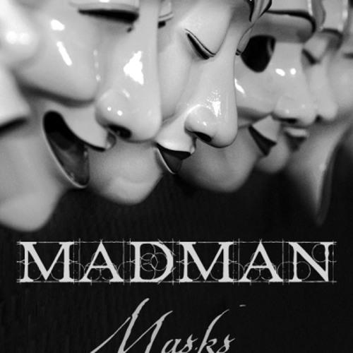 MadMan - Masks (promo mix)