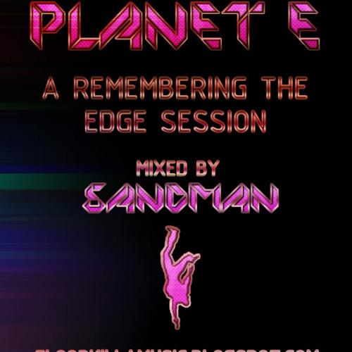Edge Session (Planet E) Part 1